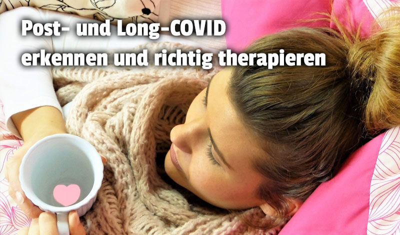 Psot-COVID und Long-COVID therapieren